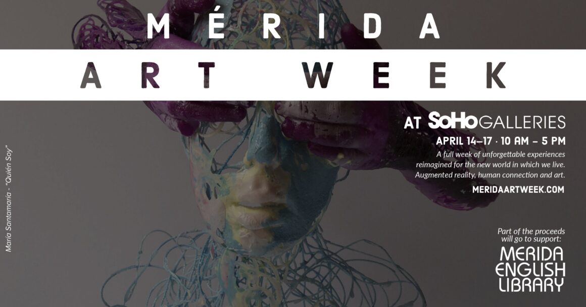Mérida Art Week | SoHo Galleries